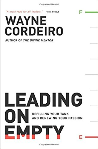 Leading on Empty by Wayne Cordeiro